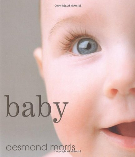 9780600609018: Baby: A portrait of the amazing first two years of life