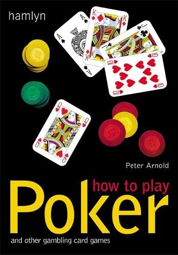 9780600609223: How to Play Poker: And Other Gambling Card Games