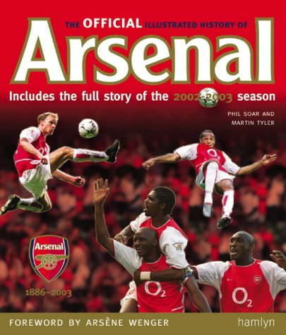 9780600609544: The Official Illustrated History of Arsenal