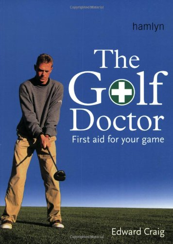 9780600609612: The Golf Doctor: First Aid for Your Game