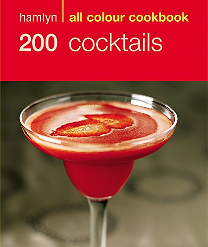 9780600610205: 200 Cocktails: Hamlyn All Colour Cookbook