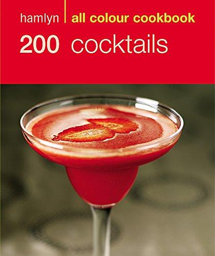 9780600610205: 200 Cocktails: Hamlyn All Colour Cookbook (Hamlyn All Colour Cookery)