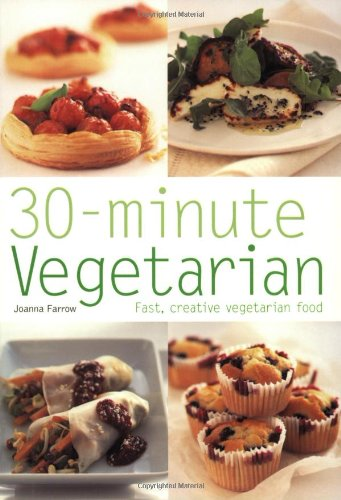 9780600610274 30 Minute Vegetarian Fast Creative Vegetarian Food