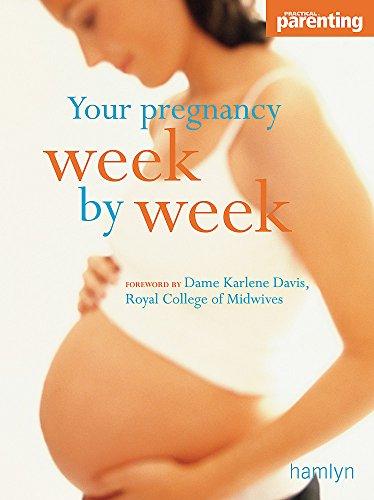 9780600610342: Your Pregnancy Week-By-Week (Hamlyn Health S)