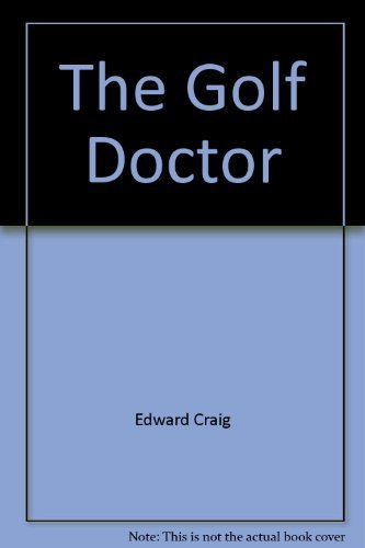 9780600610489: The Golf Doctor
