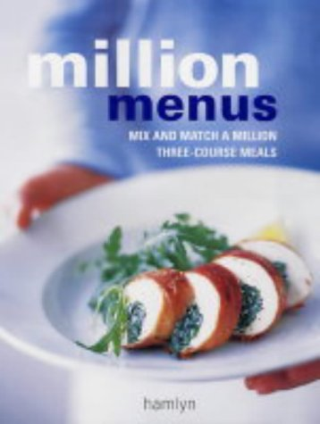 9780600610694: Million Menus: Mix and Match a Million Three-Course Meals (Hamlyn Food & Drink S.)
