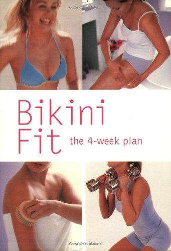 9780600610991: Bikini Fit: The 4-Week Plan (Hamlyn Health & Well Being)