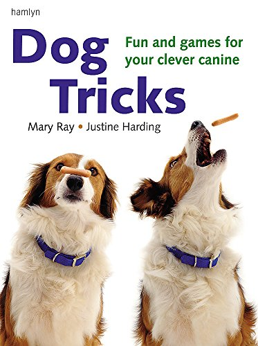 9780600611776: Dog Tricks: Fun and Games for Your Clever Canine