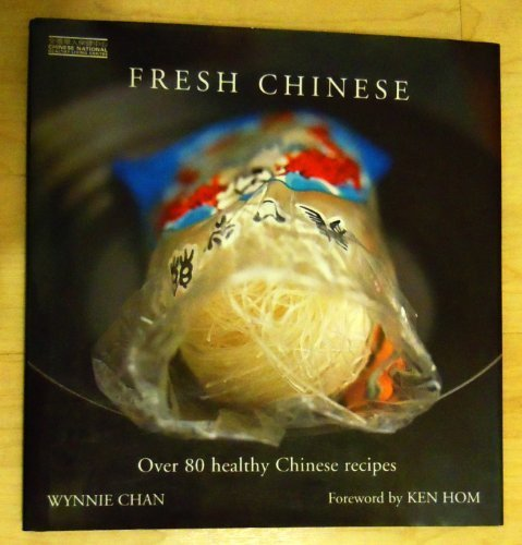 9780600611912: Fresh Chinese: Over 80 Healthy Chinese Recipes