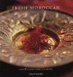 9780600611998: Fresh Moroccan: Over 70 Healthy Recipes