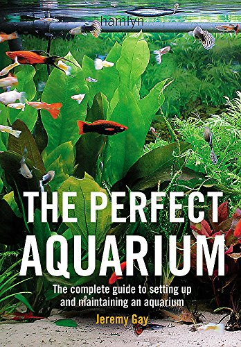 9780600612162: The Perfect Aquarium: The Complete Guide to Setting Up and Maintaining an Aquarium