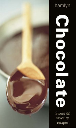 9780600612186: Chocolate: Sweet and Savoury Recipes (Hamlyn Food & Drink)