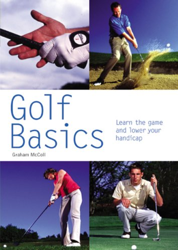 9780600612353: Golf Basics: Learn the Game and Lower Your Handicap (Pyramid Paperbacks)