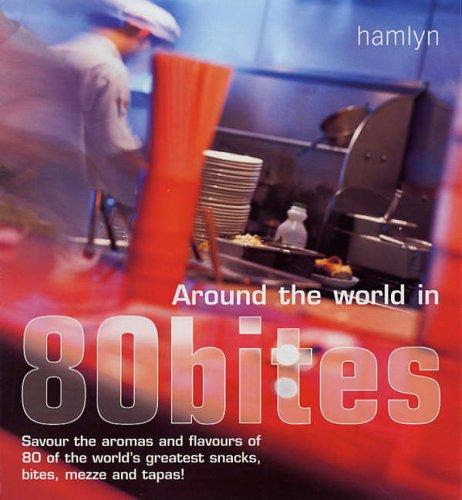 Around the World in 80 Bites: Savour: Vijayakar, Sunil