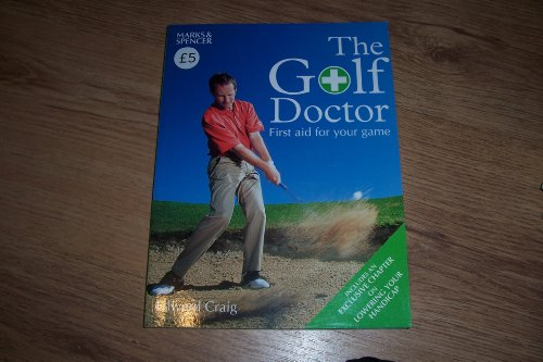 9780600613640: THE GOLF DOCTOR: THE FIRST AID FOR YOUR GAME