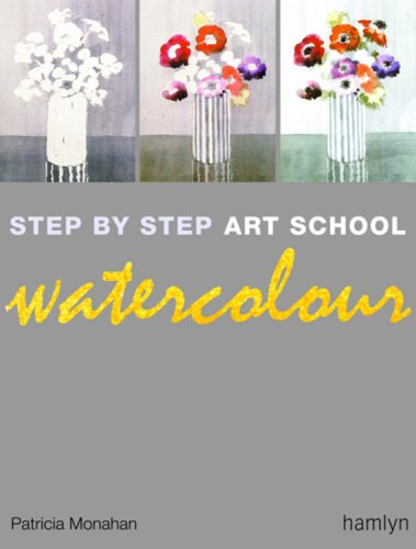 9780600614081: Step-by-Step Art School: Watercolour