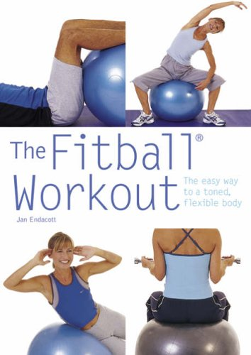 9780600614364: The Fitball Workout: The Easy Way to a Toned, Flexible Body (Pyramid Paperbacks)