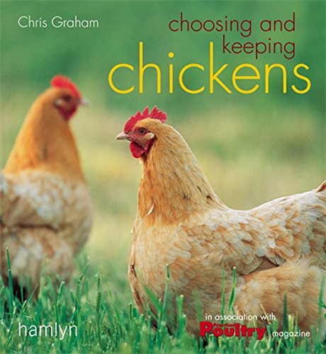 9780600614388: Choosing and Keeping Chickens by Chris Graham (2006-11-28)