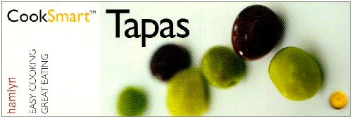 9780600614760: CookSmart Tapas: Easy Cooking, Great Eating