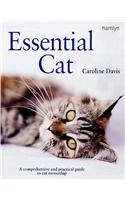 9780600615095: Essential Cat: A Comprehensive and Practical Guide to Cat Ownership