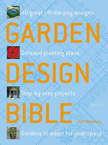 9780600615415: Garden Design Bible: 40 great off-the-peg designs - Detailed planting plans - Step-by-step projects - Gardens to adapt for your space