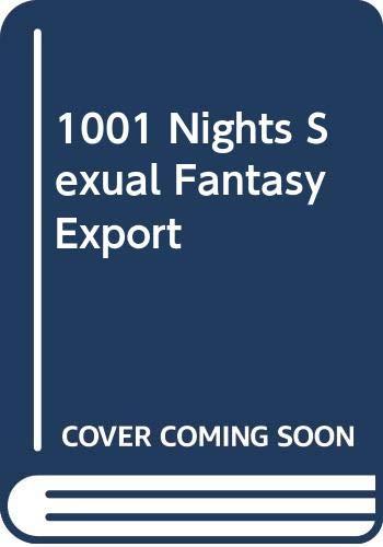 9780600615484: 1001 Nights Sexual Fantasy Export