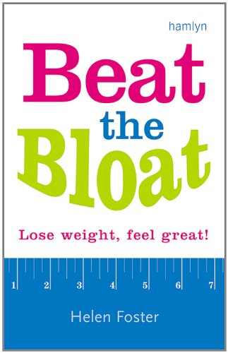 9780600616818: Beat the Bloat: Lose Weight, Feel Great!