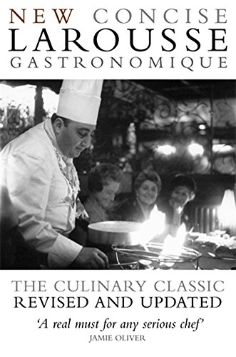 Concise Larousse Gastronomique: The World's Greatest Cookery Encyclopedia: JAMIE OLIVER