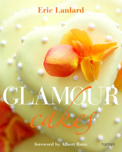 9780600617143: Glamour Cakes