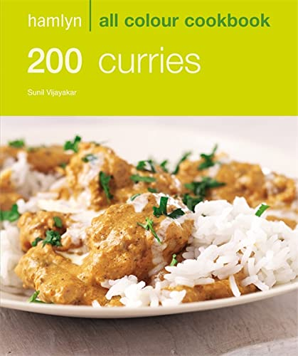 200 Curries: Hamlyn All Colour Cookbook: Over 200 Delicious Recipes and Ideas (Hamlyn All Colour ...