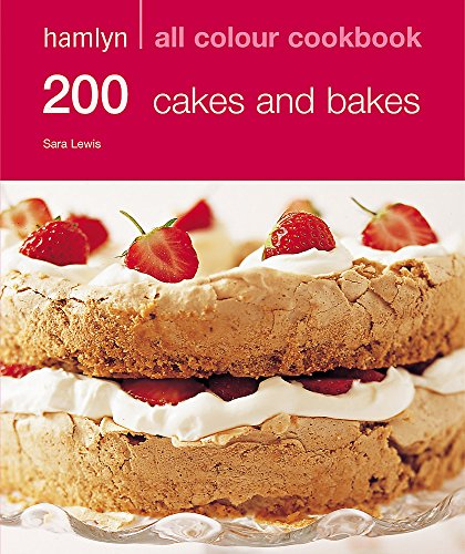 9780600617303: 200 Cakes & Bakes: Hamlyn All Colour Cookbook: Over 200 Delicious Recipes and Ideas