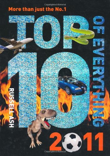 9780600617433: Top Ten of Everything 2011: Discover More Than Just the No. 1!