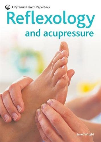 9780600617587: Reflexology and Acupressure: Pressure Points for Healing (Pyramids)