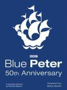 9780600617938: Blue Peter 50th Anniversary: The story of television's longest-running children's programme