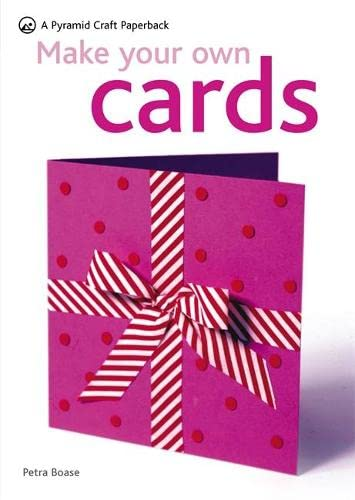 9780600618102: Make Your Own Cards (Pyramid Craft Paperbacks)