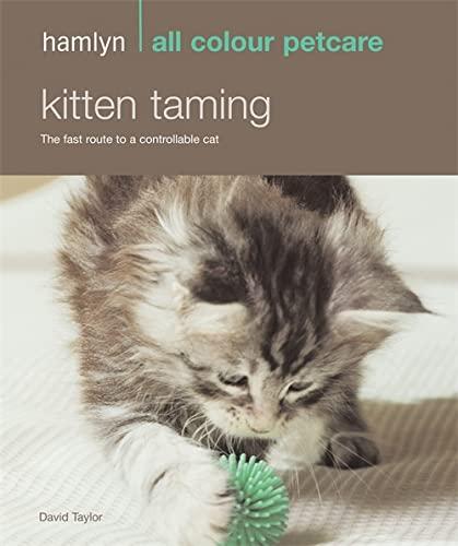 9780600618317: Kitten Taming (Hamlyn All Colour 200)