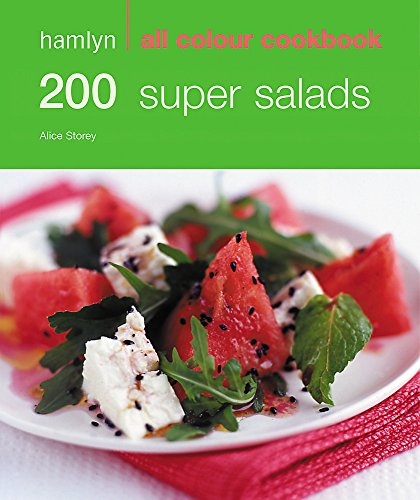 9780600619017: 200 Super Salads: Hamlyn All Colour Cookbook