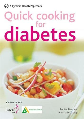 9780600619123: Quick Cooking for Diabetes: 70 recipes in 30 minutes or less (Pyramid Paperbacks)