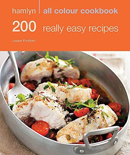 9780600619345: 200 Really Easy Recipes (Hamlyn All Colour Cookbook)
