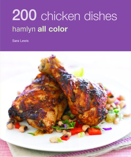 9780600619451: 200 Chicken Dishes (Hamlyn All Color 200)