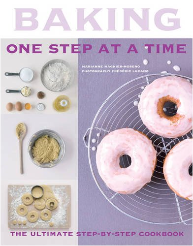 Baking: One Step at a Time: Moreno, Marianne Magnier