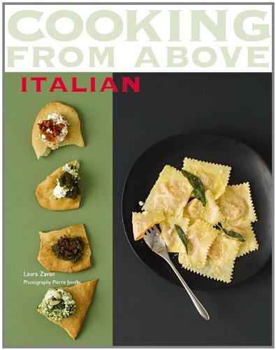 Cooking From Above - Italian: Laura Zavan; Pierre Javelle