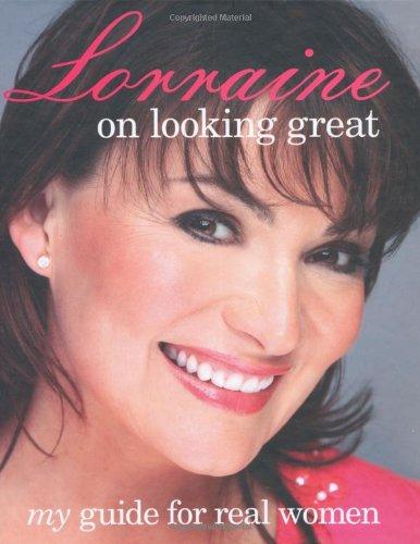 Lorraine Kelly on Looking Great: Lorraine Kelly