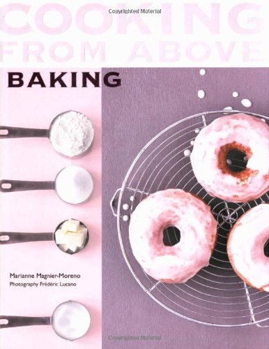 Cooking from Above - Baking: Magnier Moreno, Marianne