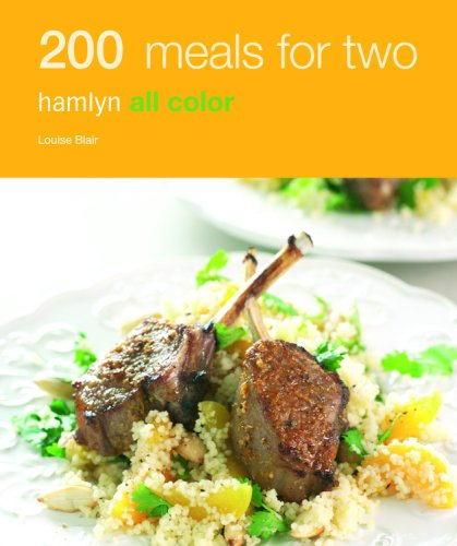 200 Meals for Two: Hamlyn All Color: Blair, Louise