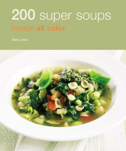 9780600620181: 200 Super Soups: Hamlyn All Color