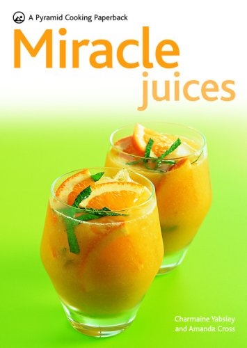 9780600620297: Miracle Juices: A Pyramid Cooking Paperback