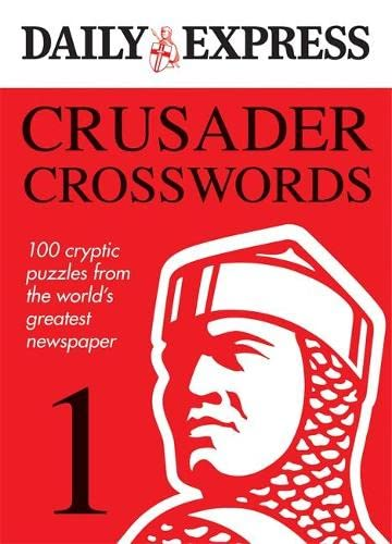 The Daily Express: Crusader Crosswords 1 (Daily Express Puzzle Books) (9780600620594) by Daily Express