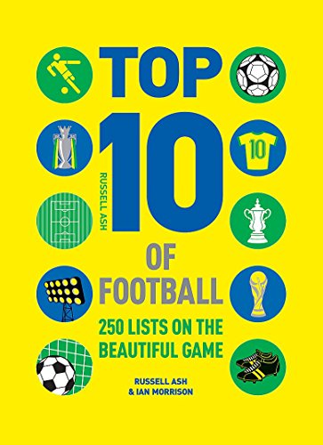 9780600620679: Top 10 of Football: 250 Classic and Curious Lists on the Beautiful Game