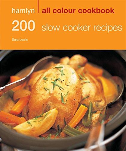 9780600620693: 200 Slow Cooker Recipes: Hamlyn All Colour Cookbook (Hamlyn All Colour Cookery)